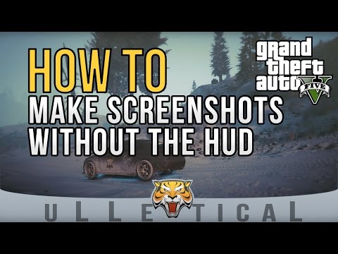 GTA V | How To Make Screenshots Without The HUD