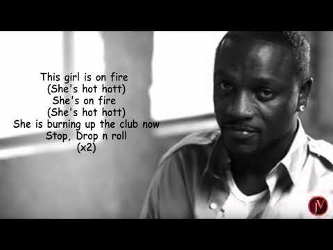 Akon - She Is On Fire- LYRICS