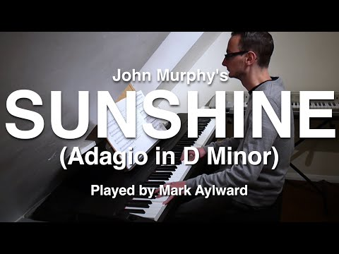 John Murphy  Sunshine  Adagio in D Minor Epic Orchestral Piano