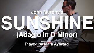 John Murphy - Sunshine / Adagio in D Minor (Epic Orchestral Piano Cover)