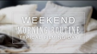 MY WEEKEND MORNING ROUTINE