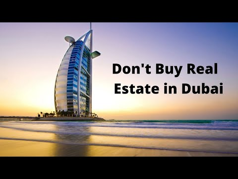 Real Estate in Dubai (A bad investment)