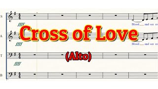 Cross of Love | Alto | SATB | Choir