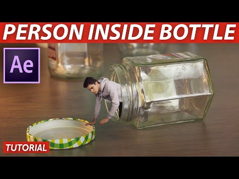 How To Put PERSON in a BOTTLE - After Effects VFX Tutorial
