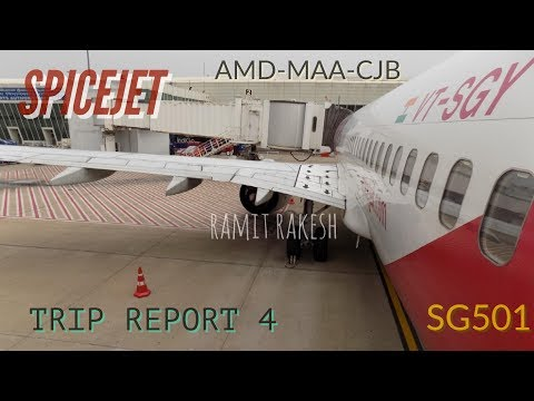 #4:SpiceJet SG501 | Ahmedabad to Coimbatore | B737-800 | TRIP REPORT