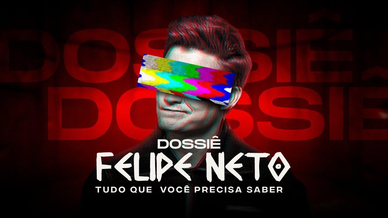 Dossiê Felipe Neto - Tudo que você precisa saber [+18]