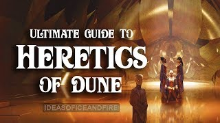 Ultimate Guide to Dune (Part 6) Heretics of Dune