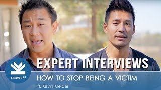 STOP BEING A VICTIM - Don