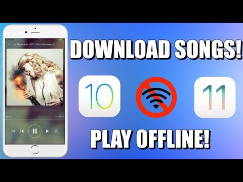 How To Download Songs And Play Offline On iOS 10 - 11! | NO JAILBREAK |