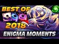 Dota 2 Enigma Moments [BEST OF 2018]