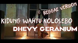 Download Mp3 Kidung Wahyu Kolosebo_cover Dhevy Geranium Reggae Version