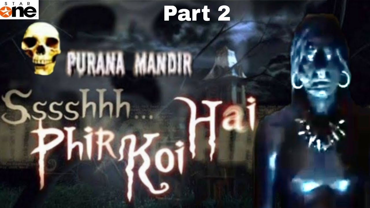 Download Ssshhh phir koi hai | full episode | latest most popular and horror episode2021 | Aahat | Fear Files