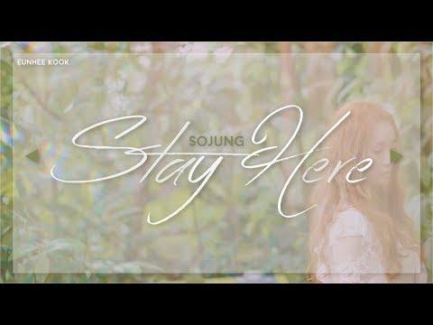 Sojung (Ladies Code) - Stay Here - Han/Rom/Eng Lyrics