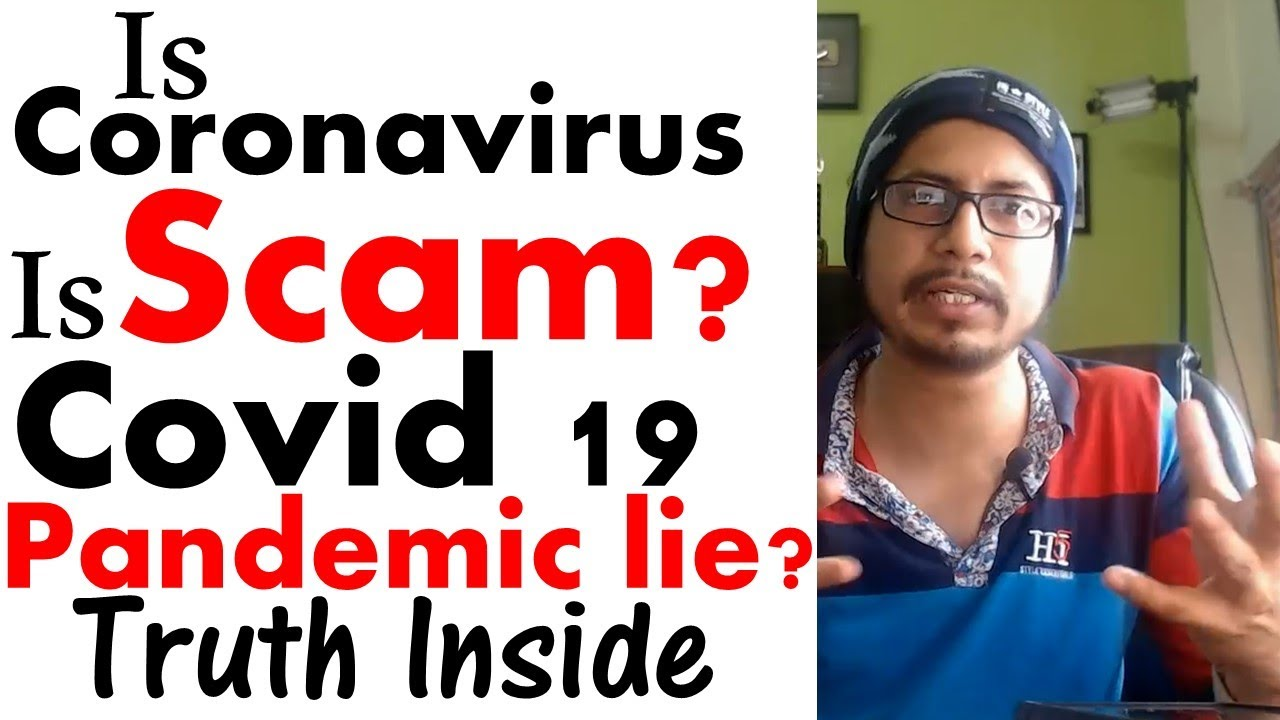 Is coronavirus fake | is covid 19 a scam? | Know the truth behind covid 19 conspiracies