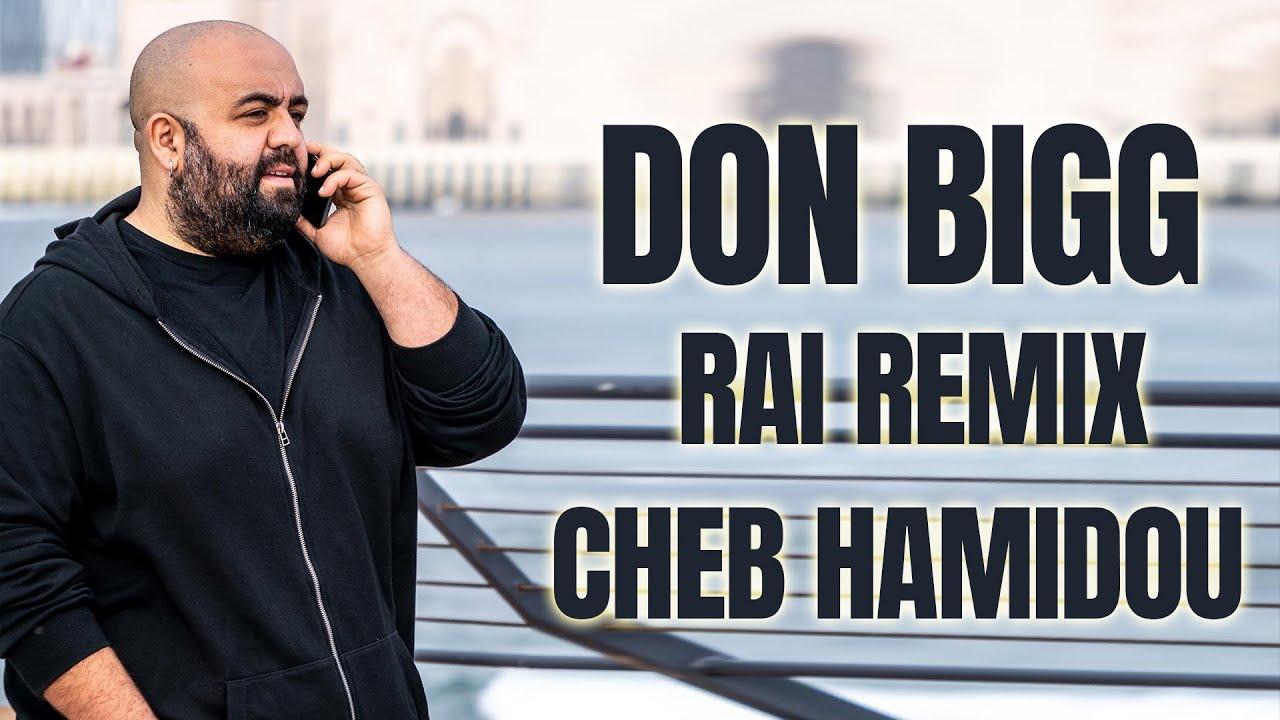 DON BIGG X CHEB HAMIDOU - WASLOLHA SLAM (ALI S REMIX)