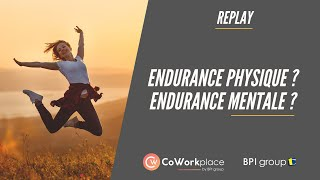 Replay : Endurance physique? Endurance mentale ?
