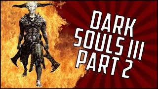 DARK SOULS 3 (III) - Part 2 - PC Gameplay - 1080p 60fps