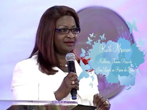 Dra Ruth Munroe - Mulheres, Tomem Posse do seu Lugar no Reino de Deus
