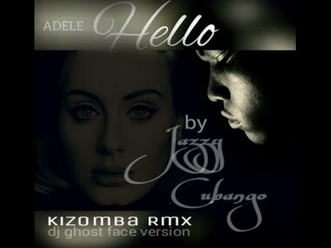 Adele - Hello Kizomba Remix by JazzyCubango