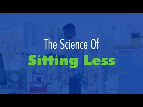 The Science of Sitting Less