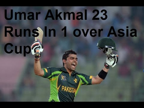 23 Runs In 1 Over By Umar AKmal In Asia Cup T20