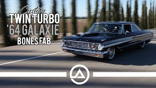 Custom Twin Turbo '64 Ford Galaxie Making Over 1,000 hp | Bones Fab