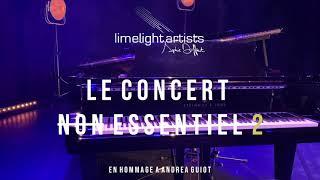 Limelight artists - le concert (non) essentiel #2