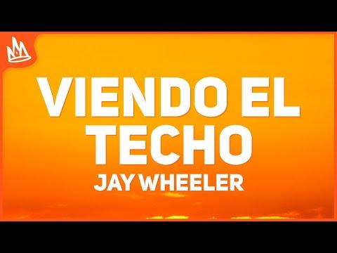 Jay Wheeler – Viendo El Techo (Letra)