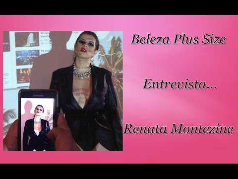 Entrevista com a Modelo Trans Plus Renata Montezine