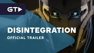 Disintegration - Official Technical Beta Trailer