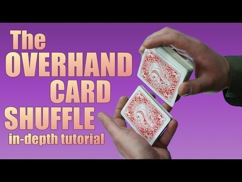 THE OVERHAND SCHUFFLE tutorial card magic