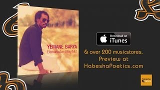 Eritrea - Yemane Barya - Elamana - (Official Audio Video) - New Eritrean Music