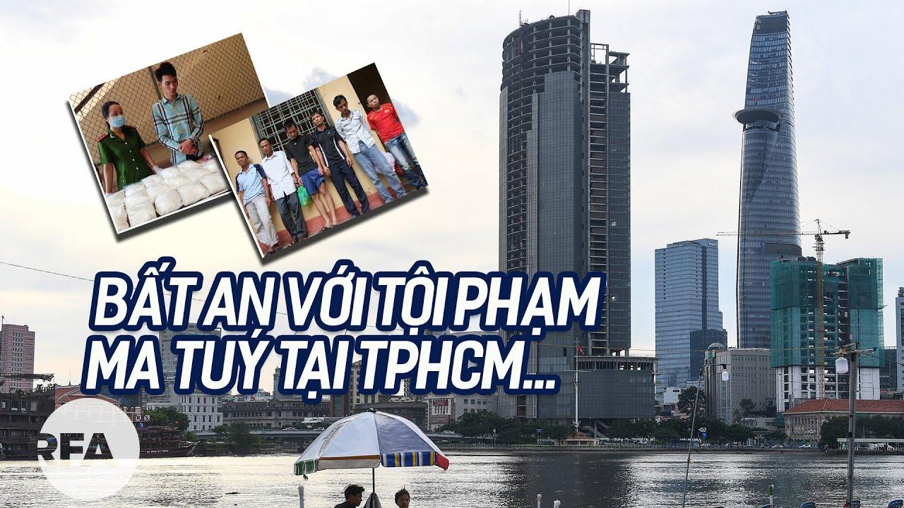 Bất an với tội phạm ma tuý tại TPHCM