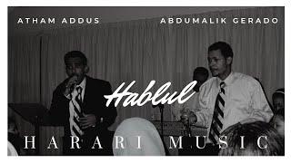 Atham Addus & Gerado - Enebasa│Ethiopian Harari Music (Audio)