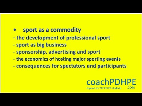 HSC PDHPE Option 2 - Sports as a Commodity