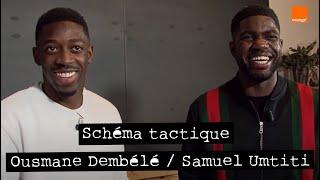 OUSMANE DEMBÉLÉ / SAMUEL UMTITI ⭐️⭐️ | Schéma tactique 📃🖍  |  By le 12ème Homme | Orange #TeamOrange