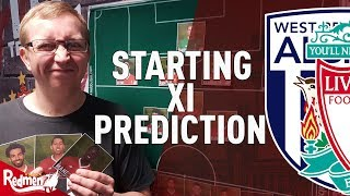 West brom v liverpool | starting xi prediction live
