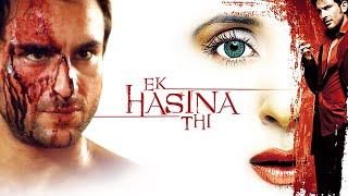 Ek Hasina Thi Full Movie story with facts | Urmila Matondkar | Saif Ali Khan