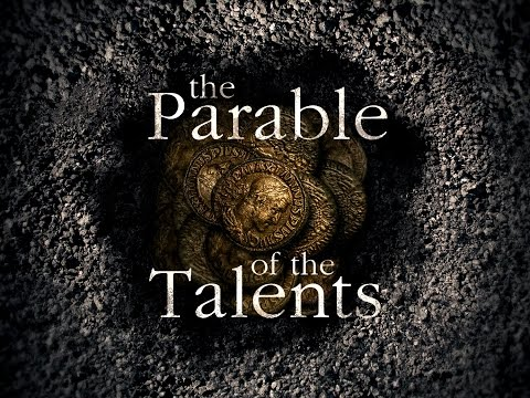 "The ""Parable of Talents"" explained in context"