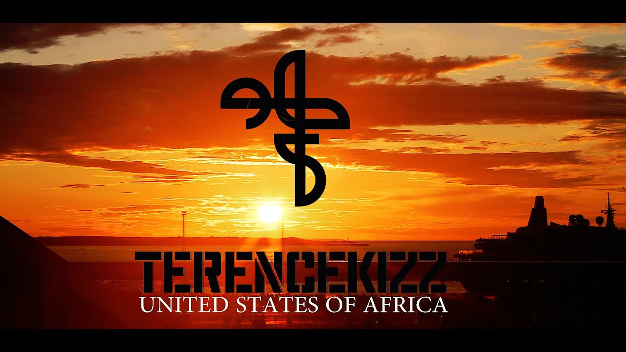 TERENCEKIZZ United States Of Africa.  ft. SOUL TREE Collective