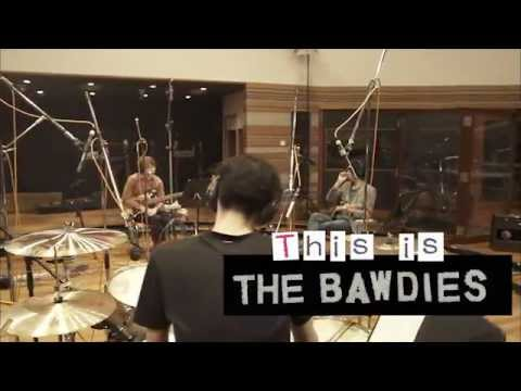 """THE BAWDIES - """"Recording movie:a Day in 1-2-3""""トレーラー映像"""