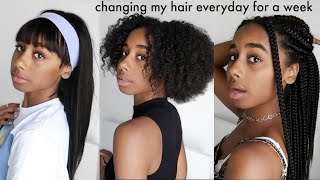 changing my hair everyday for a week