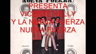 Vicente Kelly y La Nueva Fuerza - Nueva Fuerza