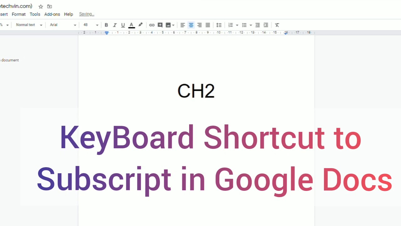 How to do Subscript in Google Docs [Superscript Also] » The TechVin