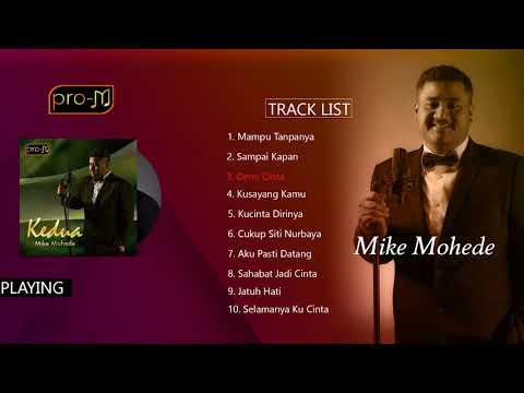 Mike Mohede - Kedua (Full Album)