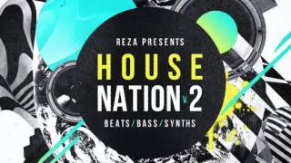 House Nation Vol 2 House Music Samples Loops - By Reza