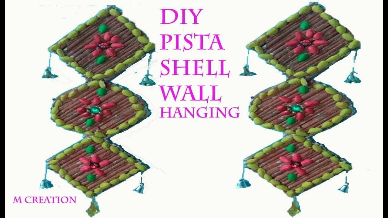 Best out of waste pista shell wall hanging youtube for Wall hanging best out of waste
