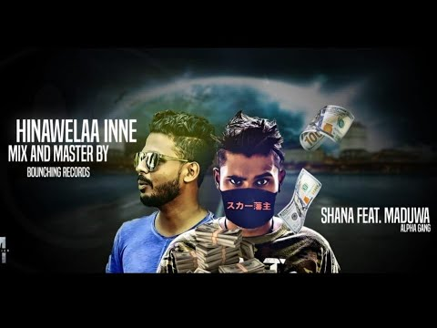 Download Hinawelaa Inne - Shana ft. Maduwa