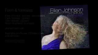 Ellen Johnson - Form & formless