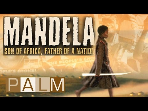 Mandela: Son of Africa, Father of a Nation | Official Full Documentary